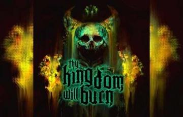 THY KINGDOM WILL BURN – Thy Kingdom Will Burn