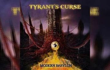 TYRANT'S CURSE – Modern Babylon