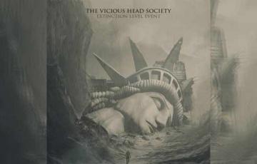 THE VICIOUS HEAD SOCIETY – Extinction Level Evenz